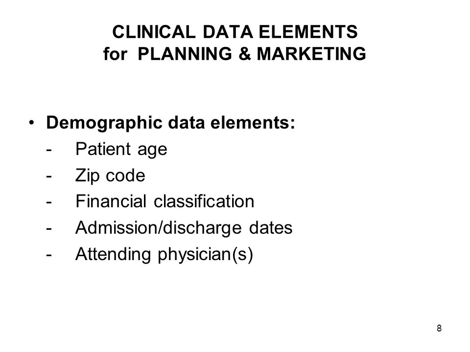 CLINICAL DATA ELEMENTS for PLANNING & MARKETING