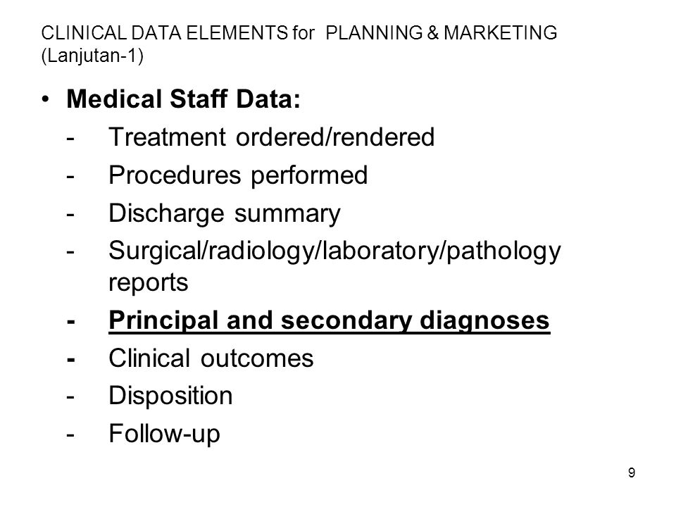 CLINICAL DATA ELEMENTS for PLANNING & MARKETING (Lanjutan-1)
