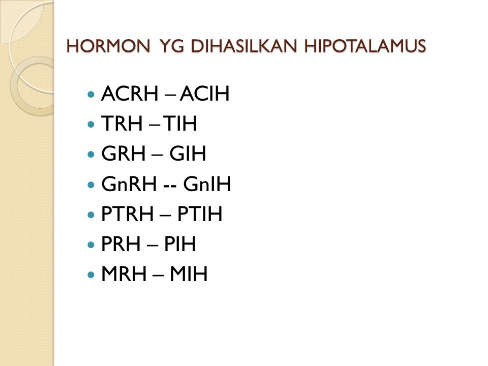 HORMON YG DIHASILKAN HIPOTALAMUS