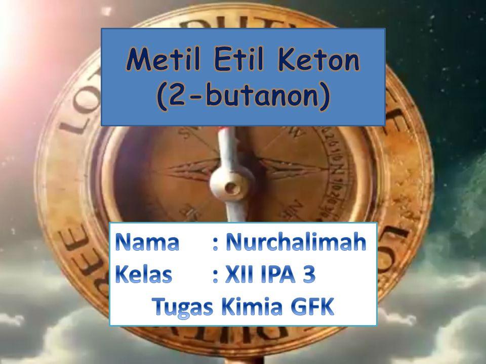 Metil Etil Keton (2-butanon)
