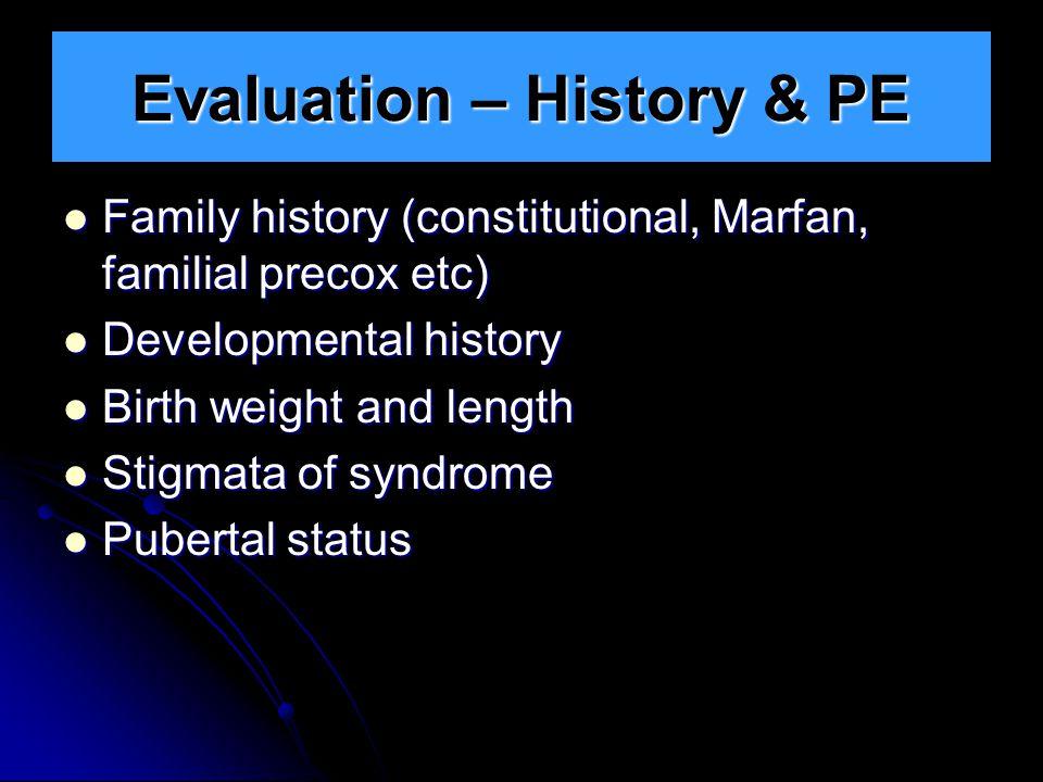 Evaluation – History & PE