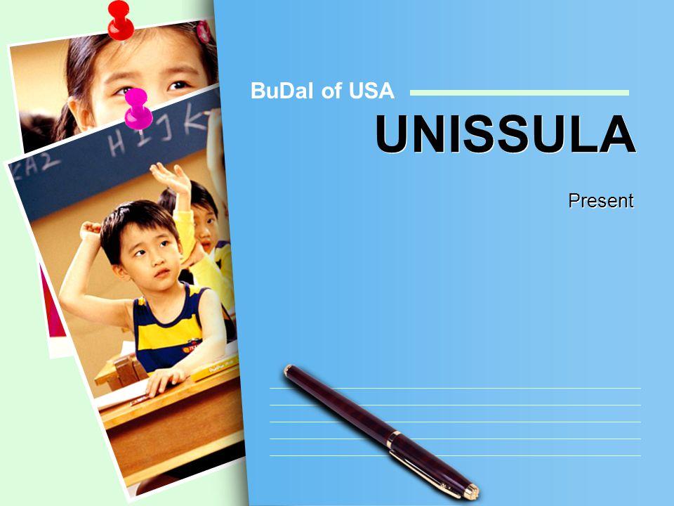BuDaI of USA UNISSULA Present