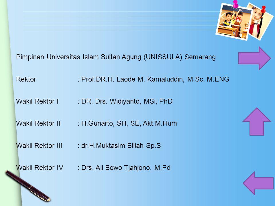 Pimpinan Universitas Islam Sultan Agung (UNISSULA) Semarang