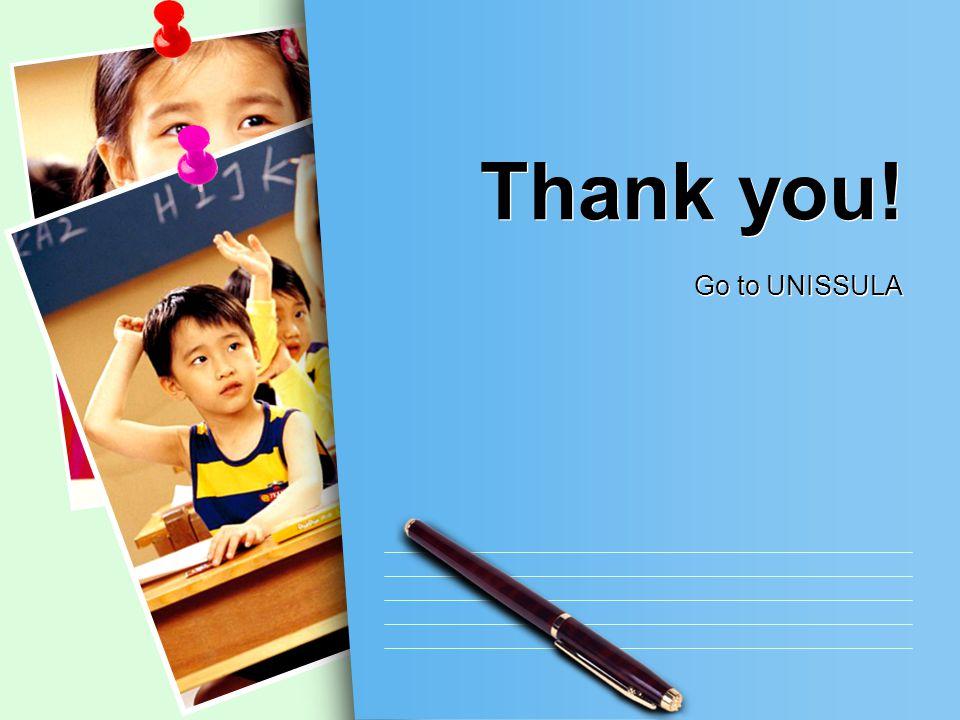 Thank you! Go to UNISSULA