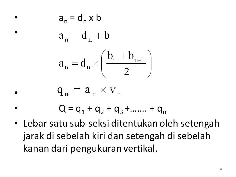 an = dn x b Q = q1 + q2 + q3 +……. + qn.