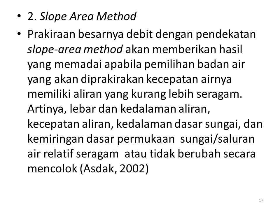 2. Slope Area Method