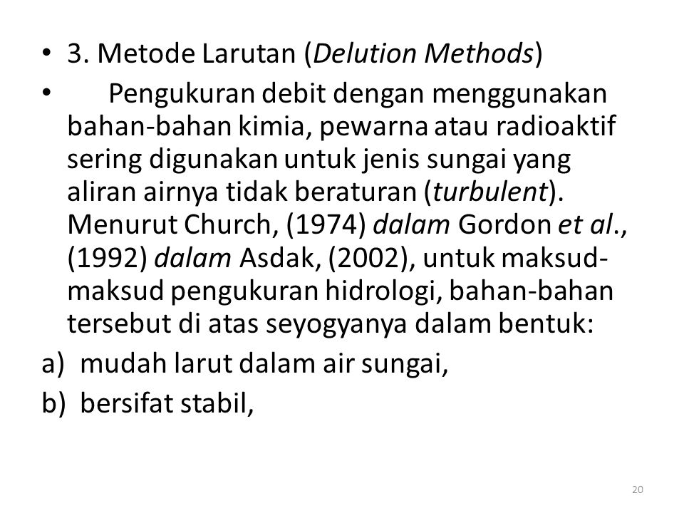 3. Metode Larutan (Delution Methods)