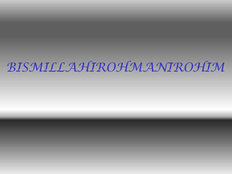 BISMILLAHIROHMANIROHIM
