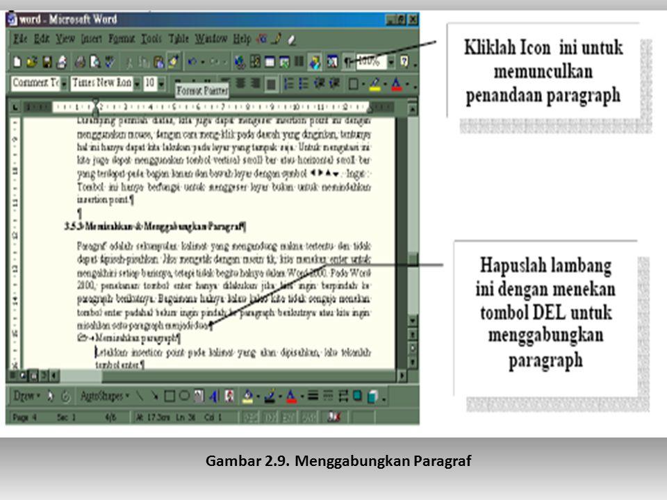 Gambar 2.9. Menggabungkan Paragraf