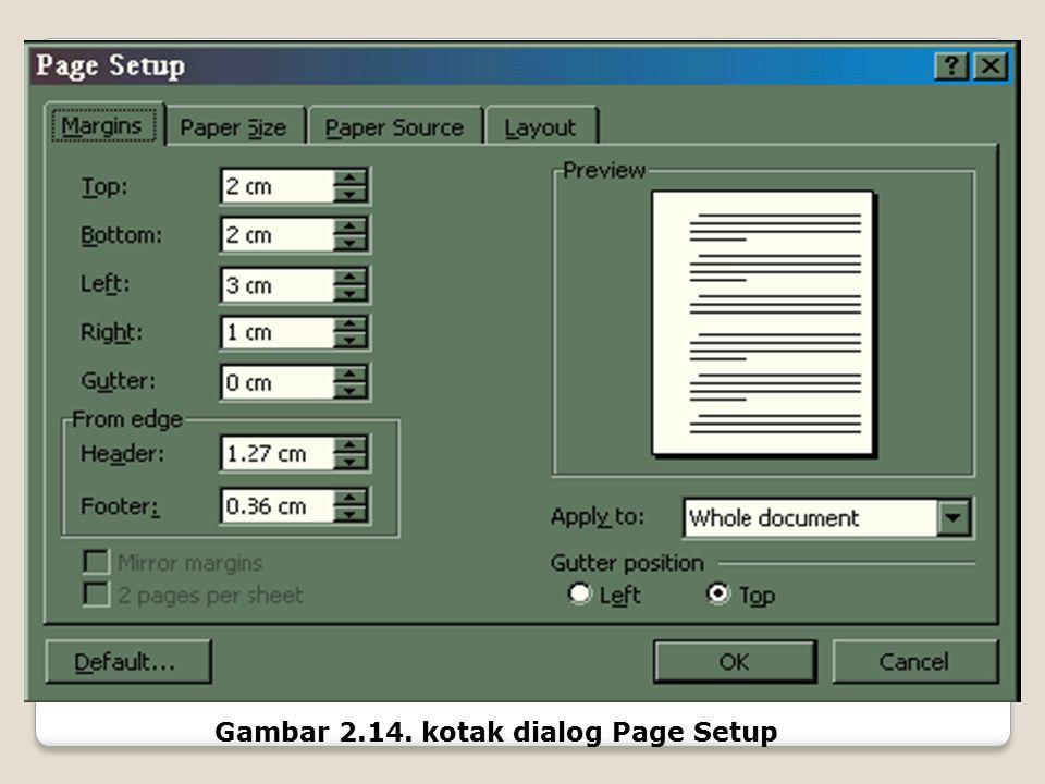 Gambar 2.14. kotak dialog Page Setup