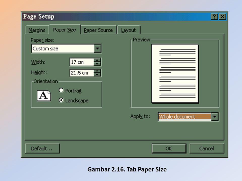 Gambar 2.16. Tab Paper Size