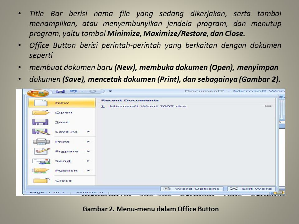 membuat dokumen baru (New), membuka dokumen (Open), menyimpan