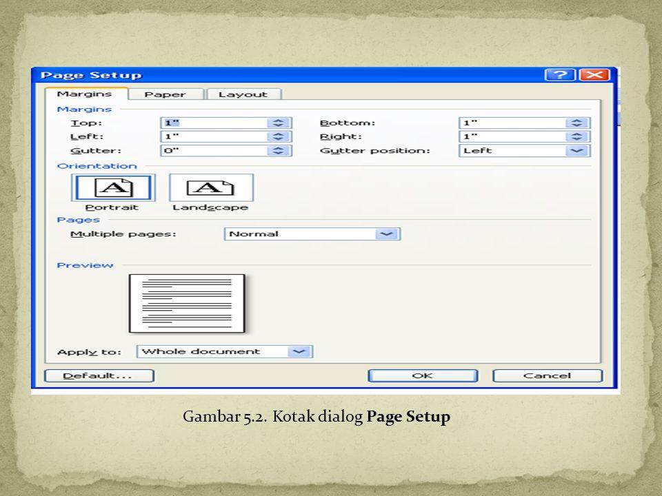 Gambar 5.2. Kotak dialog Page Setup