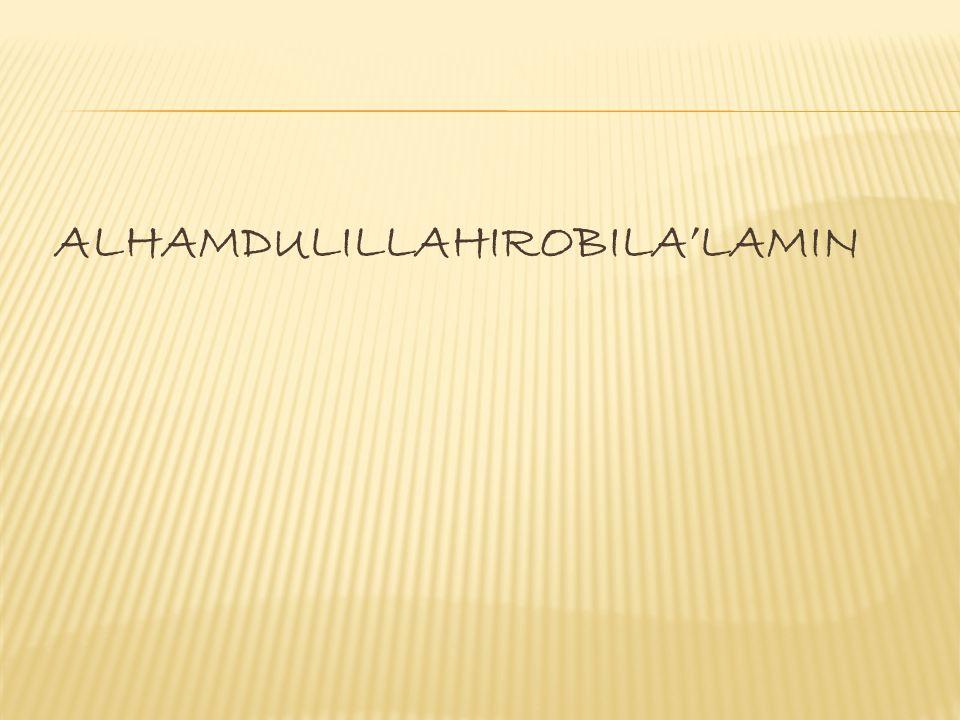 ALHAMDULILLAHIROBILA'LAMIN