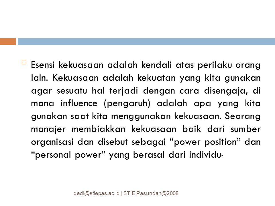 Esensi kekuasaan adalah kendali atas perilaku orang lain