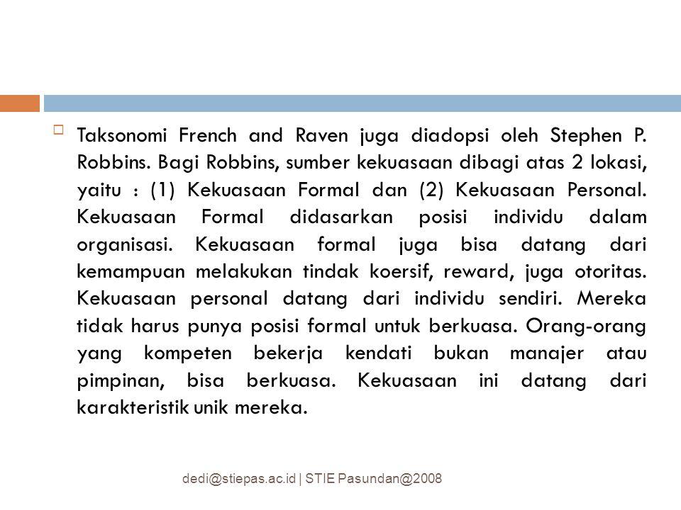Taksonomi French and Raven juga diadopsi oleh Stephen P. Robbins