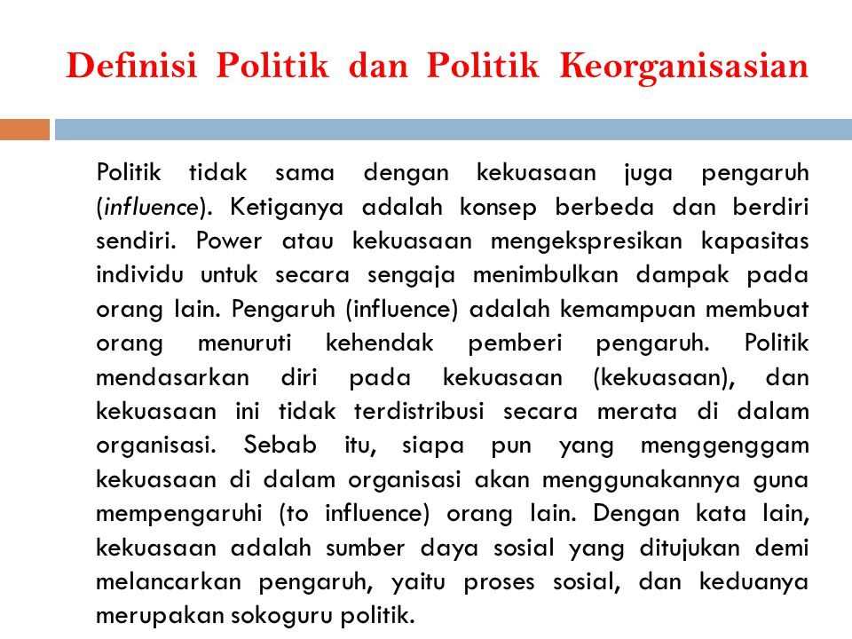 Definisi Politik dan Politik Keorganisasian