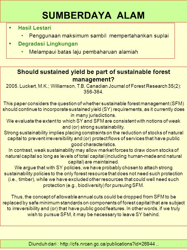 Should sustained yield be part of sustainable forest management
