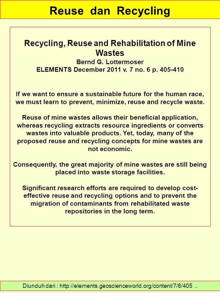 Reuse dan Recycling Recycling, Reuse and Rehabilitation of Mine Wastes
