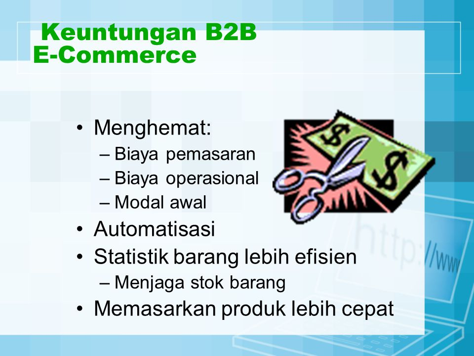 Keuntungan B2B E-Commerce