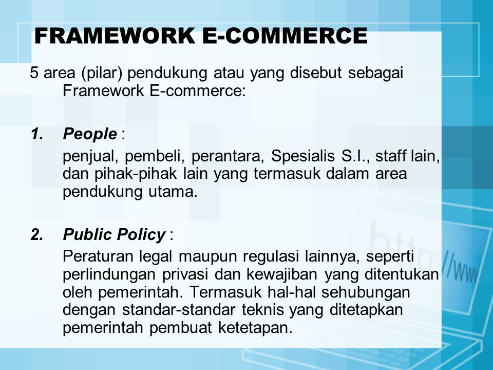 FRAMEWORK E-COMMERCE 5 area (pilar) pendukung atau yang disebut sebagai Framework E-commerce: People :