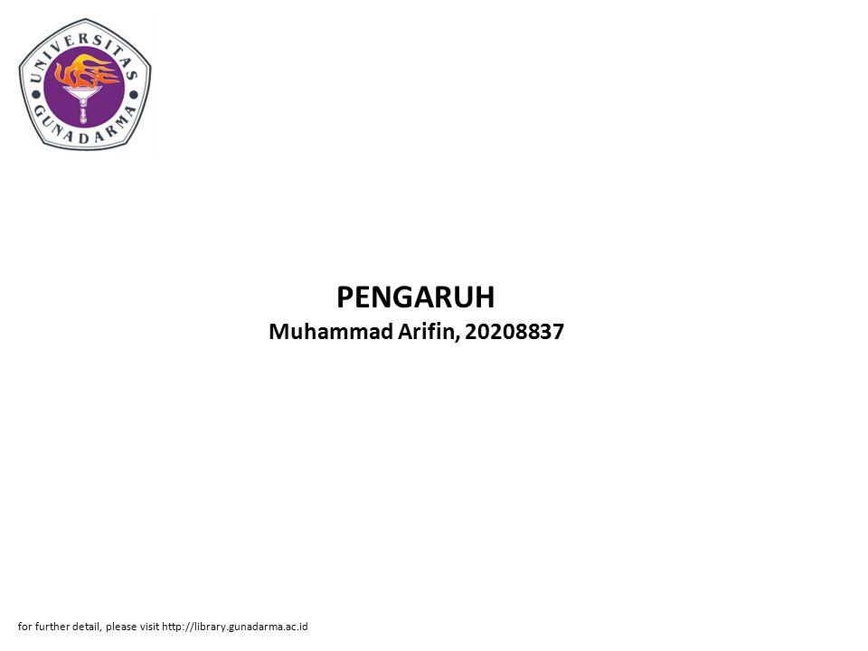 PENGARUH Muhammad Arifin, 20208837