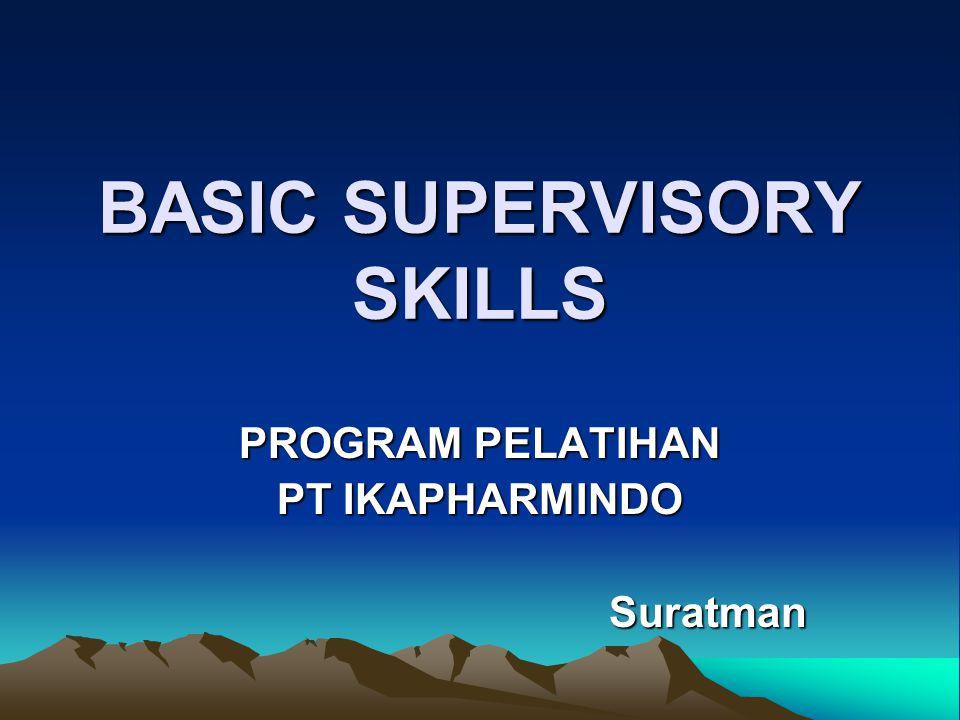 BASIC SUPERVISORY SKILLS