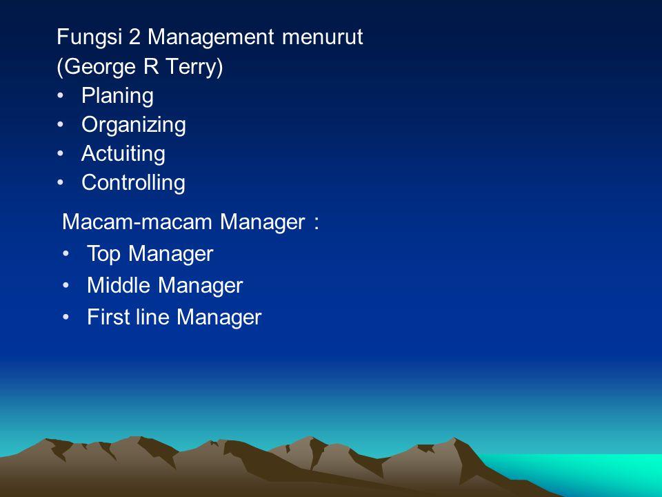 Fungsi 2 Management menurut