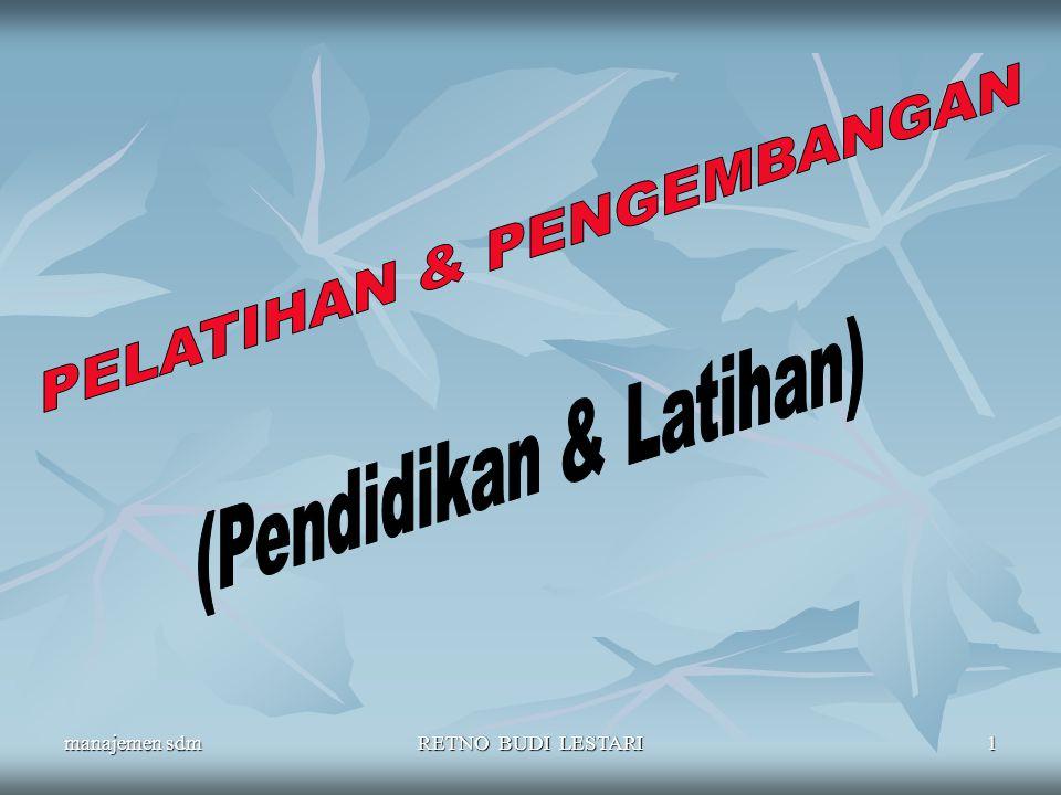 PELATIHAN & PENGEMBANGAN