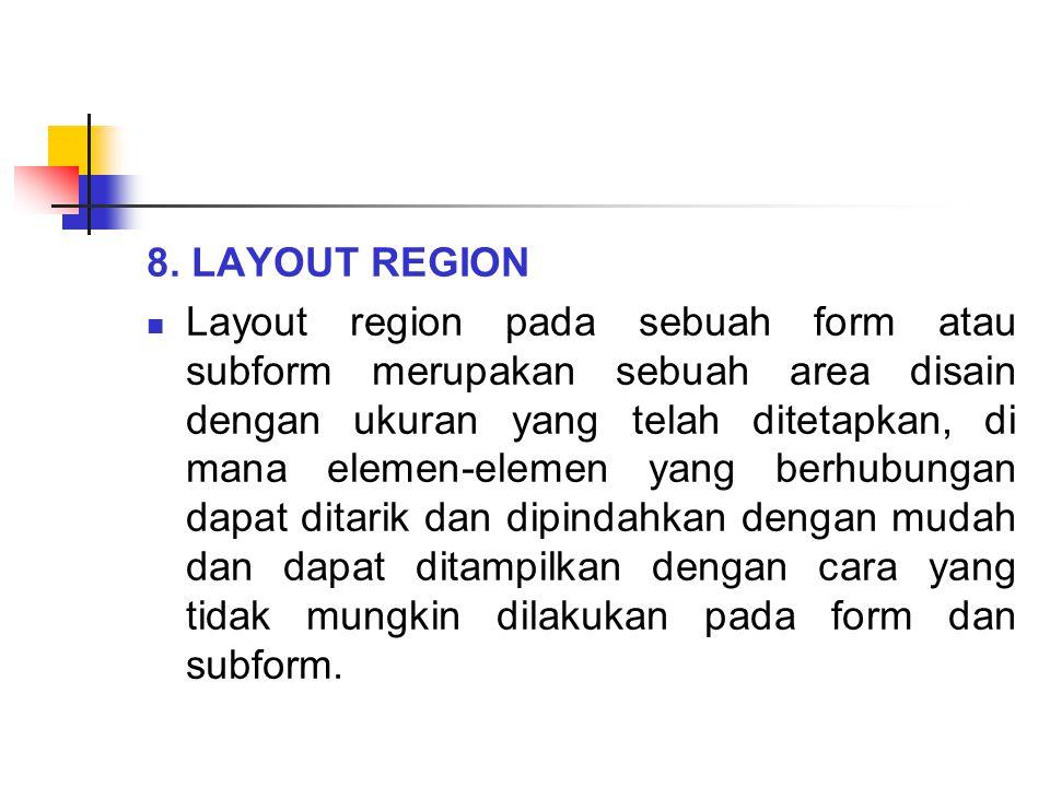 8. LAYOUT REGION