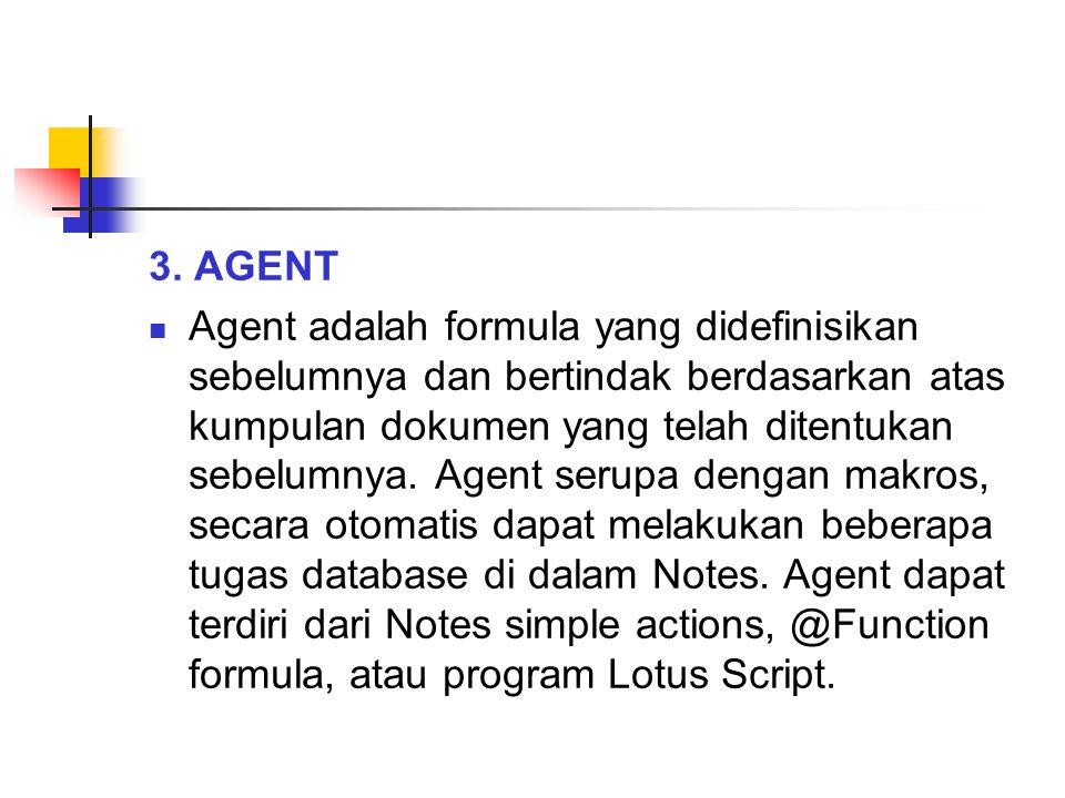 3. AGENT