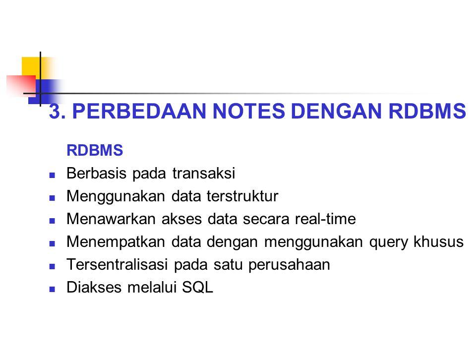 3. PERBEDAAN NOTES DENGAN RDBMS