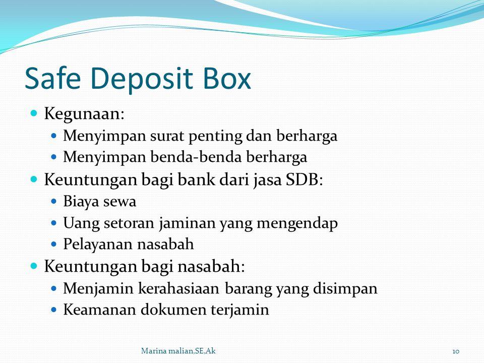 Safe Deposit Box Kegunaan: Keuntungan bagi bank dari jasa SDB: