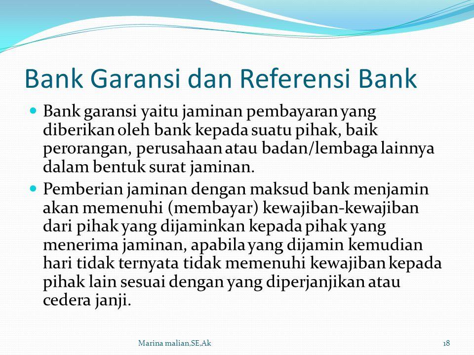 Bank Garansi dan Referensi Bank