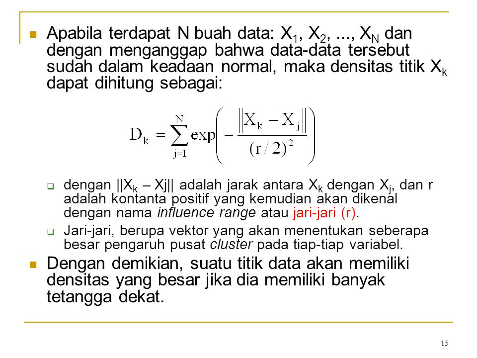 Apabila terdapat N buah data: X1, X2,