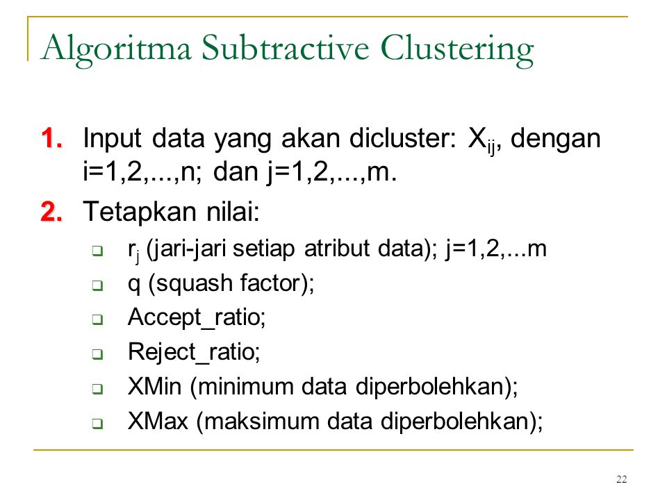 Algoritma Subtractive Clustering