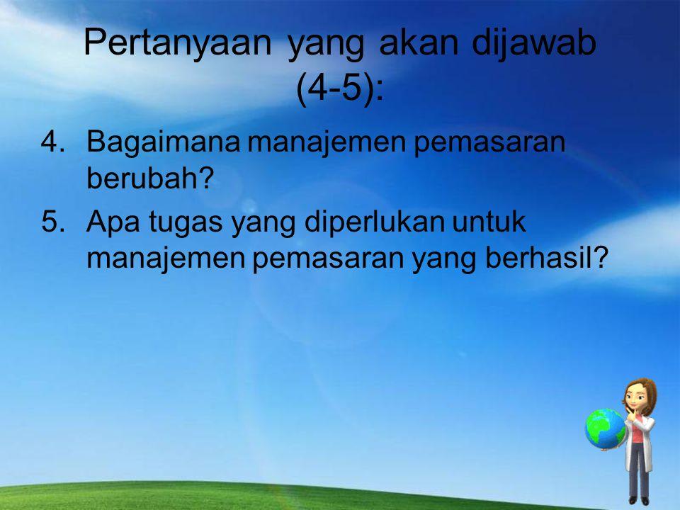 Pertanyaan yang akan dijawab (4-5):