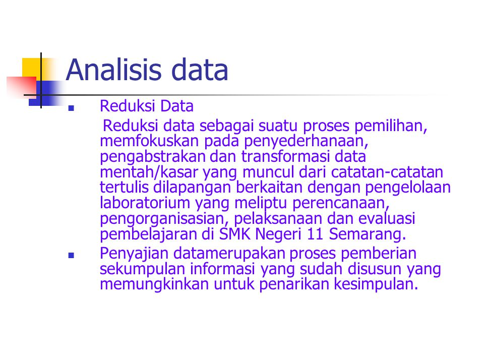 Analisis data Reduksi Data