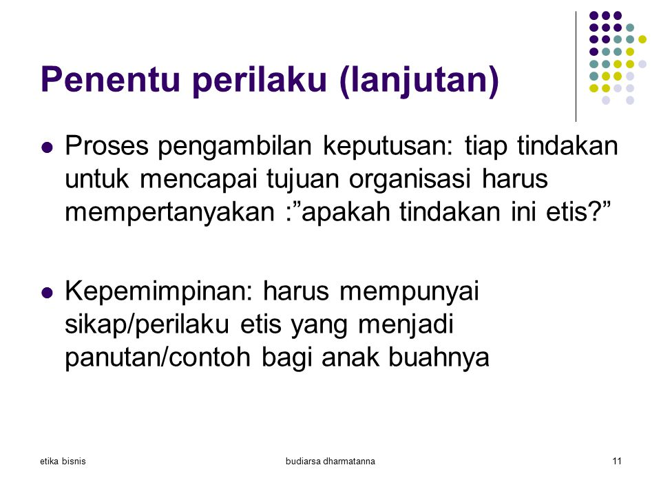 Penentu perilaku (lanjutan)