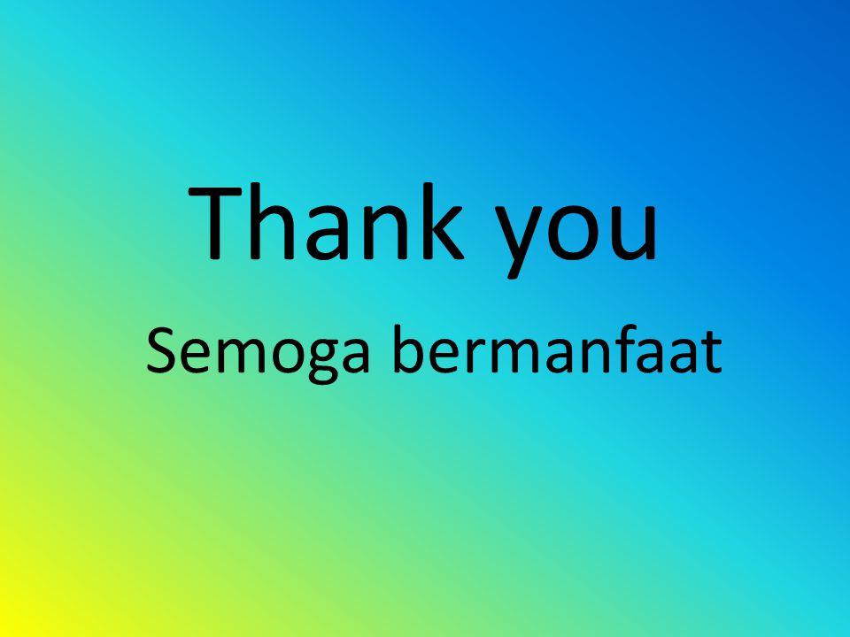 Thank you Semoga bermanfaat