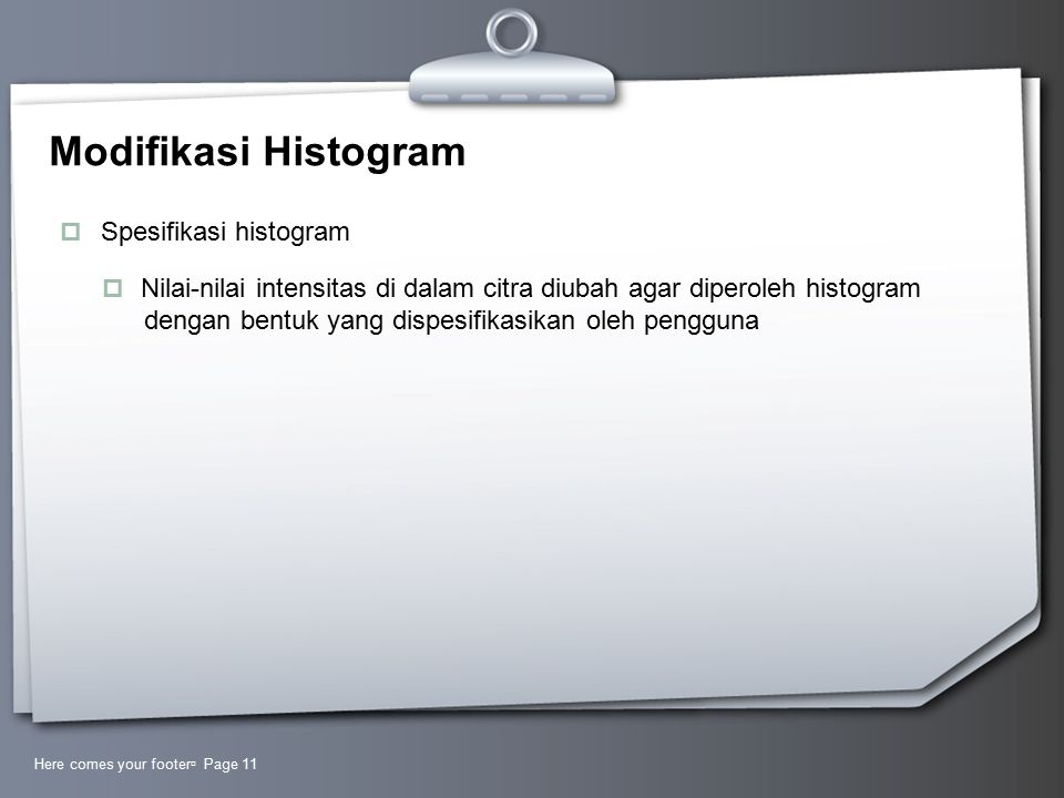Modifikasi Histogram Spesifikasi histogram