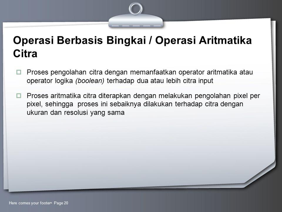 Operasi Berbasis Bingkai / Operasi Aritmatika Citra