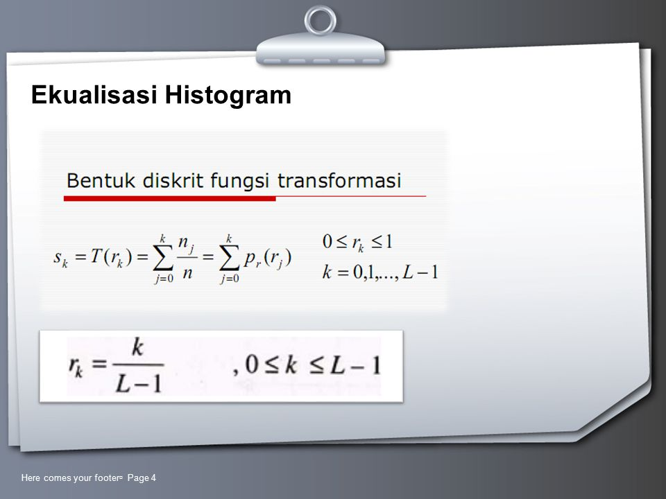 Ekualisasi Histogram Here comes your footer Page 4