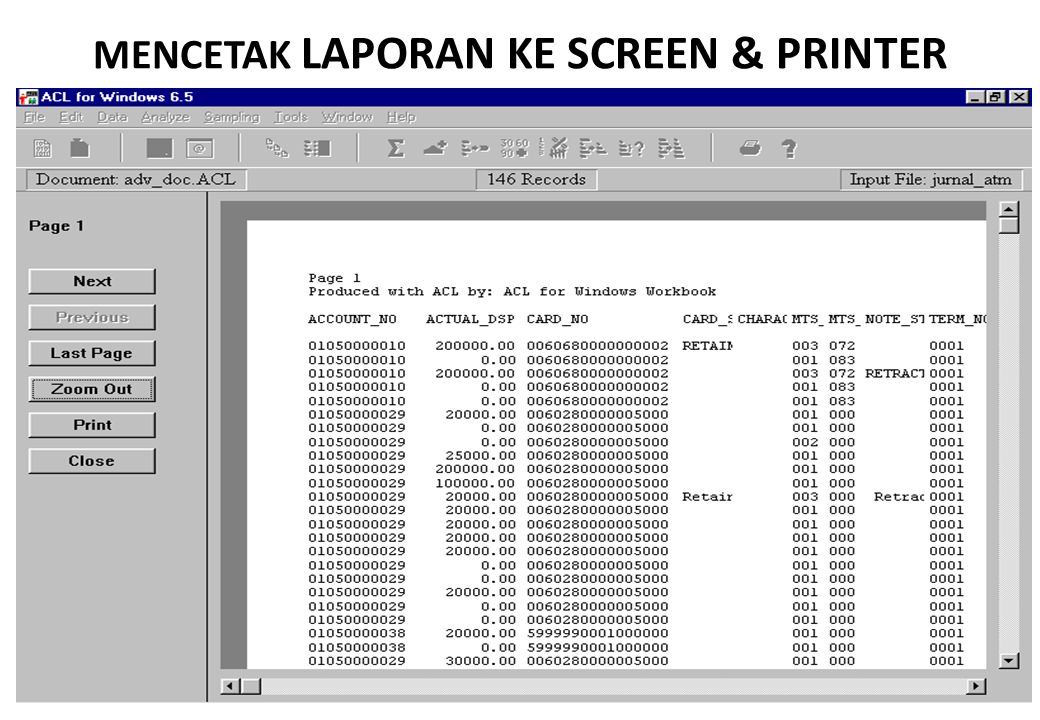 MENCETAK LAPORAN KE SCREEN & PRINTER