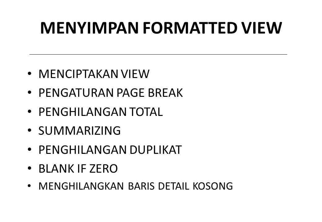 MENYIMPAN FORMATTED VIEW