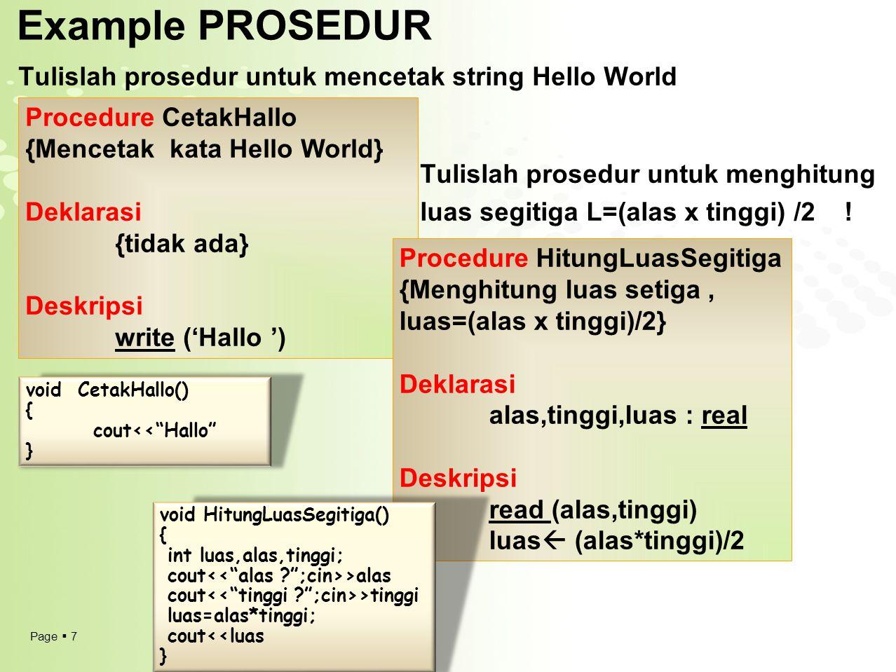 Example PROSEDUR Tulislah prosedur untuk mencetak string Hello World