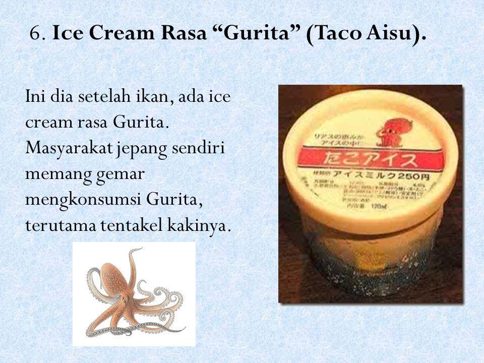 6. Ice Cream Rasa Gurita (Taco Aisu).