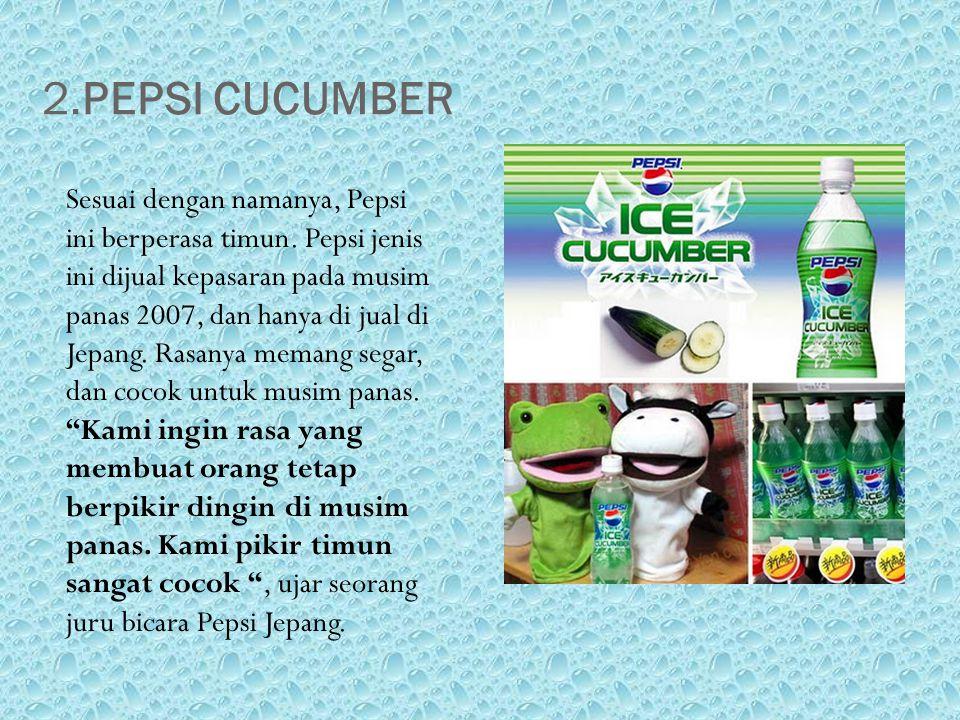 2.PEPSI CUCUMBER