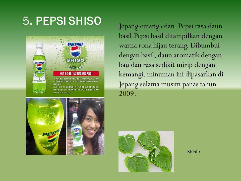 5. PEPSI SHISO