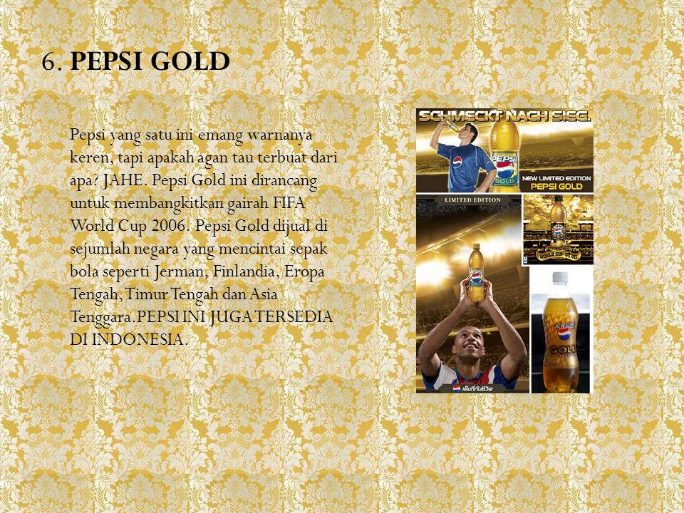 6. PEPSI GOLD